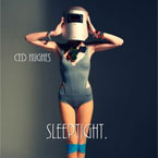 Ced Hughes - SleepTight Artwork