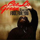 Cee-Lo ft. Melanie Fiona - Fool for You Artwork