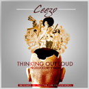 Ceezo - Thinking Out Loud Artwork