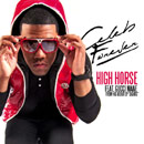 Celeb Forever ft. Gucci Mane - High Horse Artwork