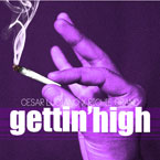 Cesar Luciano ft. Richie Grand - Gettin' High Artwork
