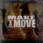 Cesar Luciano - Make A Move Artwork