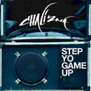 Chali 2na - Step Yo Game Up Artwork