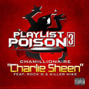Chamillionaire ft. Rock D & Killer Mike - Charlie Sheen Artwork