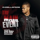 Chamillionaire ft. Paul Wall, Slim Thug &amp; Dorrough - Main Event Artwork