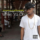 Chamillionaire ft. Nipsey Hu$$le - When Ya On Artwork