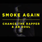 Chance The Rapper ft. Ab-Soul - Smoke Again Artwork
