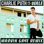 Charlie Puth - Marvin Gaye (Remix) ft. Wale Artwork