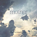 Charlie Hilton ft. Khalil Ismail - Mother Artwork