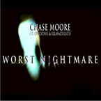 Chase Moore ft. OnlyOne &amp; illmaculate - Worst Nightmare Artwork