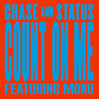 Chase & Status ft. Moko - Count on Me Artwork