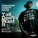 Chaundon ft. Carlitta Durand - Ya'll Don't Want It Artwork