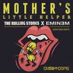 The Rolling Stones x Eminem - Mother&#8217;s Little Helper (CHEATCODE Remix) Artwork