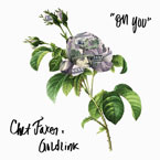 Chet Faker x GoldLink - On You Artwork