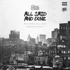 Chevy Woods - All Said And Done ft. DeJ Loaf Artwork