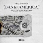Chevy Woods - Bank Of America ft. Rich The Kid Artwork