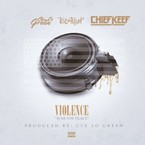 Chief Keef, Cee-Lo Green & Tone Trump - Violence (War For Peace) Artwork