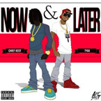 Chief Keef ft. Tyga - Now & Later Artwork