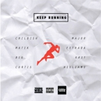 Childish Major & Matik Estrada - Keep Running ft. Big K.R.I.T. & Curtis Williams Artwork