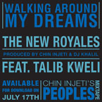 Chin Injeti (of The New Royales) ft. Talib Kweli - Walking Around My Dreams Artwork