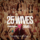 Chip Tha Ripper ft. Wale - 25 Wives Artwork
