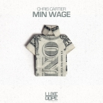 Chris Cartier - Min Wage Artwork