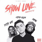 Chris Miles - Show Love ft. Fetty Wap & Iamsu! Artwork