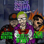 Chris Webby - Suicide Squad ft. Jarren Benton & Locksmith Artwork