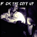 Chris Brown - F**k The City Up Artwork
