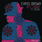 Chris Brown ft. B.o.B & T-Pain - Get Down Artwork