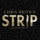 Chris Brown ft. Kevin McCall - Strip Artwork