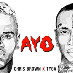 Chris Brown x Tyga - AYO Artwork