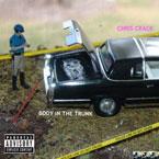 Chris Crack - Body in the Trunk Artwork