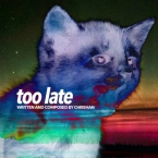 Chrishan - Too Late Artwork