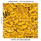 Chris Miles x Statik Selektah - Topic of Discussion Artwork
