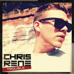 Chris Rene - Trouble Artwork