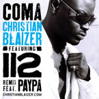 Christian Blaizer ft. 112 & Paypa - Coma (Remix) Artwork