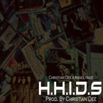 Christian'Dee ft. Angel Haze - H.H.I.D.S Artwork