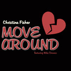 Christina Fisher ft. Mike Dreams - Move Around Artwork