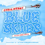 Chris Webby ft. Anna Yvette - Blue Skies Artwork