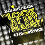 Chris Webby ft. CyHi The Prynce - Look at My Name Artwork