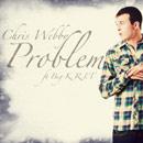Chris Webby ft. Big K.R.I.T. - Problem Artwork