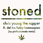 Chris Young The Rapper ft. Del The Funky Homosapien - Stoned (Les Professionnels Remix) Artwork