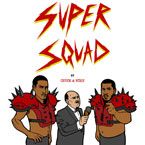 Chuck Inglish - SUPERSQUAD By Chuck & Mike ft. Sir Michael Rocks Artwork
