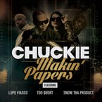 DJ Chuckie ft. Lupe Fiasco, Too $hort & Snow Tha Product - Makin Papers Artwork