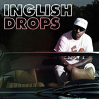 Chuck Inglish - Drops Artwork