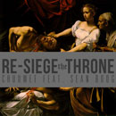 Chuuwee ft. Sean Boog (of The Away Team) - Re-Siege The Throne Artwork