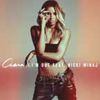 Ciara - ft. Nicki Minaj - I'm Out Artwork