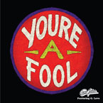 Cisco Adler ft. G. Love - You&#8217;re a Fool Artwork