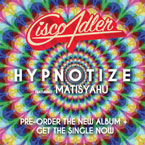 Cisco Adler ft. Matisyahu - Hypnotize Artwork